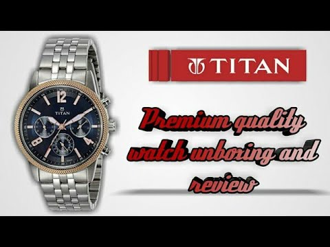 Titan Premium Quality Watch Unboxing And Review 🔥🔥🔥