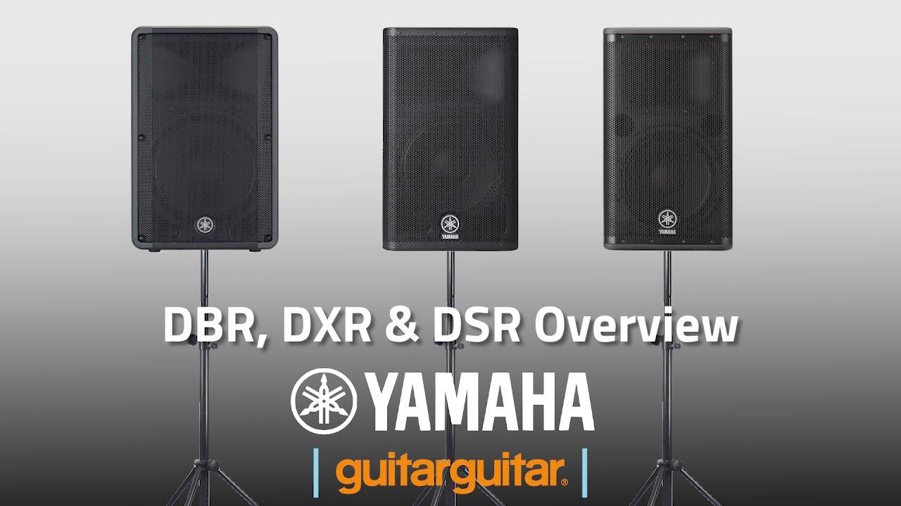 Yamaha DBR, DXR & DSR   PA Systems
