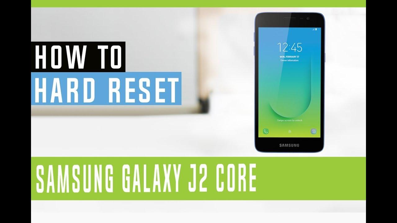How to Hard Reset Samsung Galaxy J2 Core SM-J260M - Swopsmart