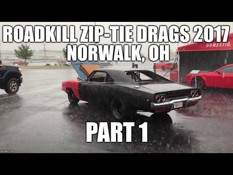 Roadkill Zip Tie Drags 2017 Norwalk OH Part 1