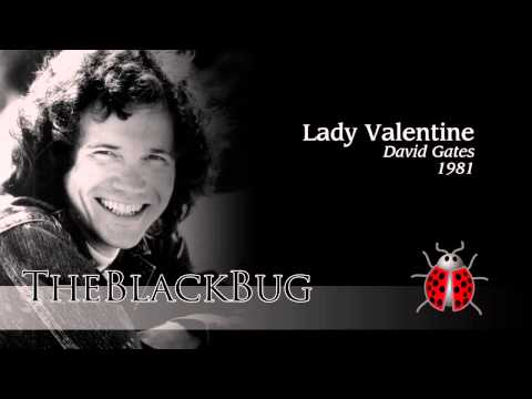 David Gates  - Lady Valentine