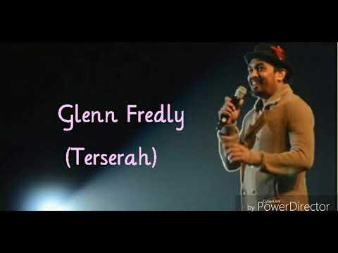 Glenn Fredly ~ Terserah (lirik) ♡