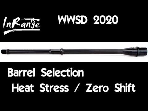 WWSD2020: Barrel Selection & Heat Zero Testing