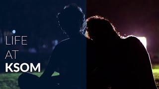 Life at KSOM   Full Video