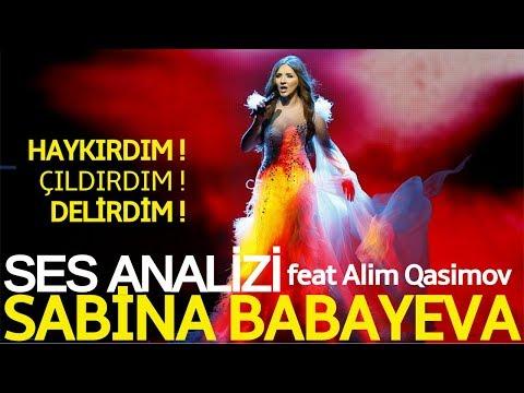 Haykırdım ! Çıldırdım ! Delirdim ! Sabina Babayeva & Alim Qasımov Ses Analizi