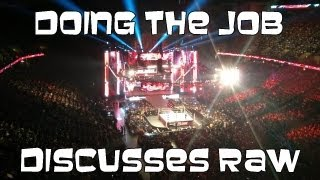 Doing the Job discusses the Raw after Wrestlemania 29