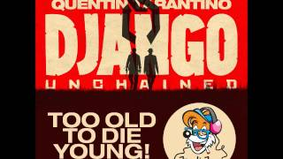 Ferdi Fux - Too Old To Die Young (Django Unchained Soundtrack Remake)