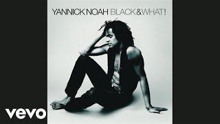 Yannick Noah - Saga Africa (ambiance secousse) (Audio)