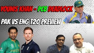 Younis Khan - PCB Deadlock | Pak V Eng T20 Preview | Caught Behind