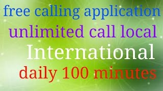 Best free calling app unlimited call