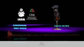 Comunidad INEA Radio 28 2018