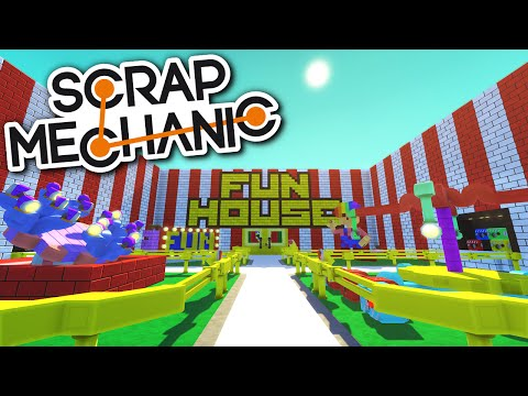 Scrap Mechanic CREATIONS - The FUN HOUSE Amusement Ride - Scrap Mechanic Gameplay