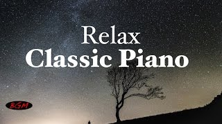 【2HOURS】 Classic Piano Music - Relaxing Music - Music for work & Study