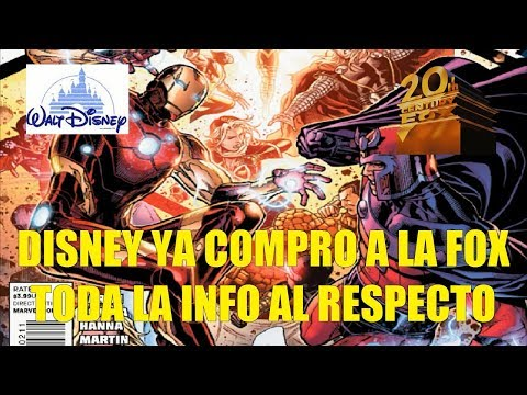 Disney  Ya Compro a la FOX Toda la Info al Respecto
