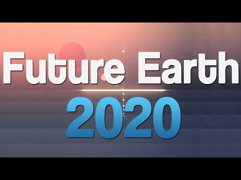 Future Earth 2020 - Future Energy, Upgrade to LHC, Major Cannabis Industry.