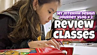 REVIEW CLASSES for licensure board exam! | My Interior Design Journey VLOG # 2 | Philippines