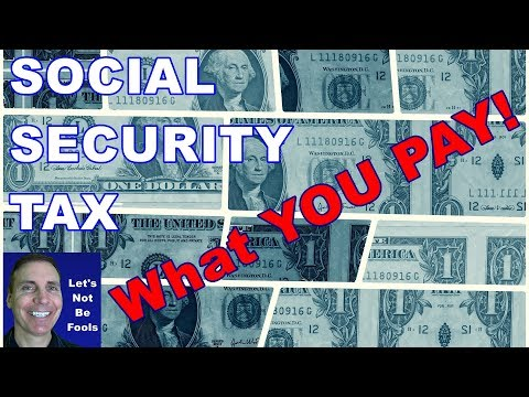 Social Security Tax Withholding - What Do YOU Pay?