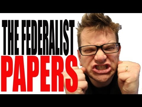 The Federalist Papers Explained