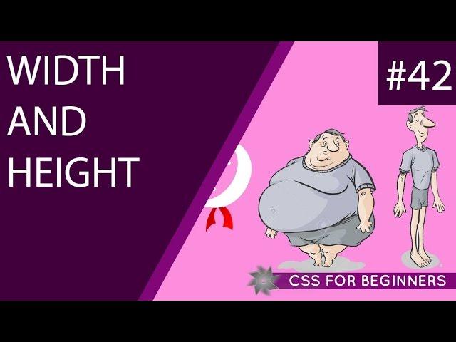 CSS Tutorial For Beginners 42 - Width & Height