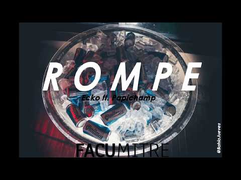 ROMPE - ECKO ✘. PAPICHAMP ✘ DJ TAO✘ FACU MITRE MIX