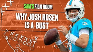 Why Josh Rosen is a BUST | Film Room