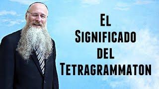 El Significado del Tetragrammaton