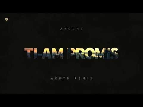 Akcent - Ti-am Promis //Ackym Remix//
