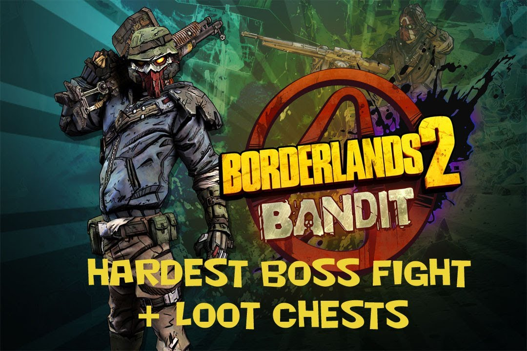 Borderlands 2 Hardest Boss Fight Loot Chests