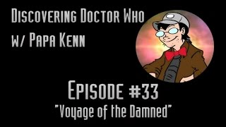 "Discovering Doctor Who (Ep. #33) - ""Voyage of the Damned"""