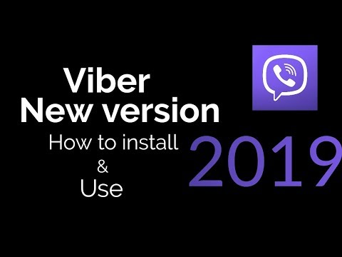 Viber New Version 2019 | How To Install And Use | HTIAU