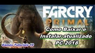 Como Baixar e Instalar (Far Cry Primal) PC Completo PT-BR ATUALIZADO 2018