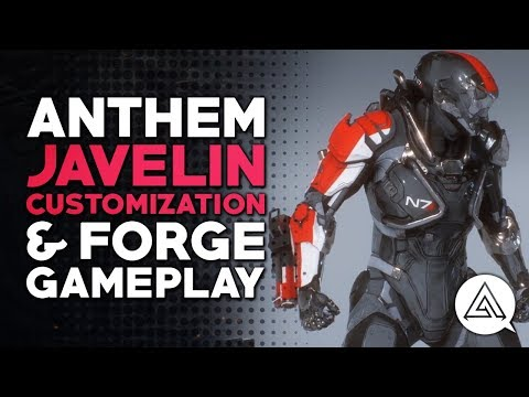 ANTHEM | Javelin Customization and Forge Gameplay