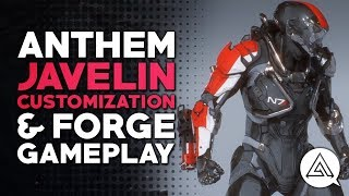 ANTHEM | Javelin Customization and Forge Gameplay
