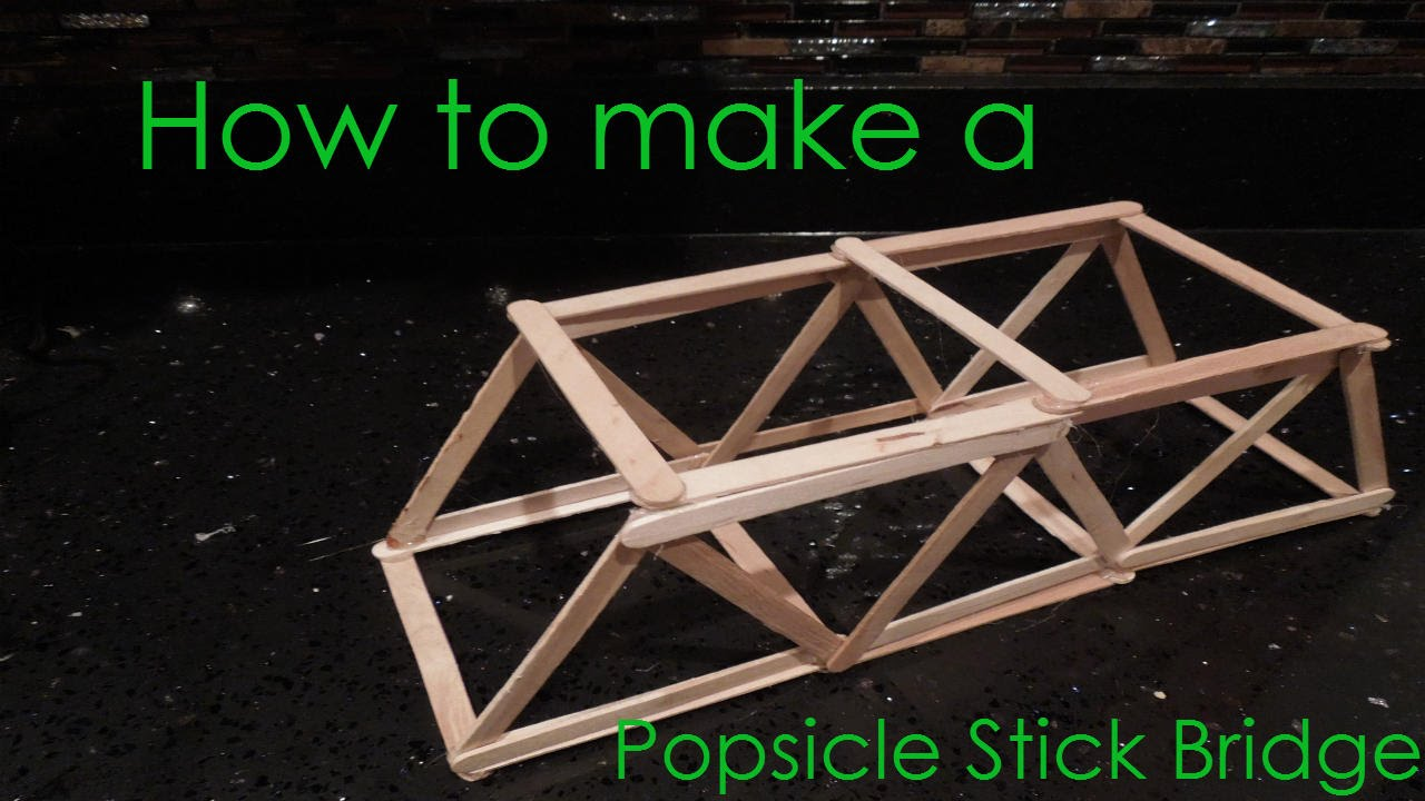 How to make a popsicle stick bridge youtube for What do i need to do to build a house