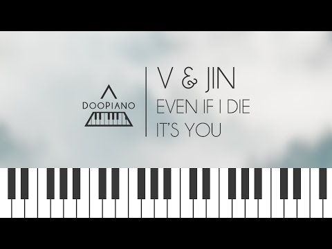 [BTS] 뷔 (V), 진 (Jin) - 죽어도 너야 (Even If I Die, It's You) Piano Cover