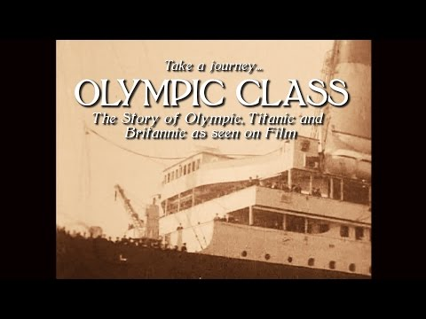 The Olympic Class 1908 -1937 [Full Film] (HD/audio)