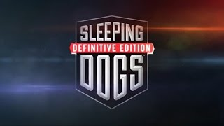 Sleeping Dogs: Definitive Edition - PC Gameplay - Max Settings