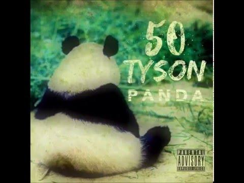 50 Tyson - Panda