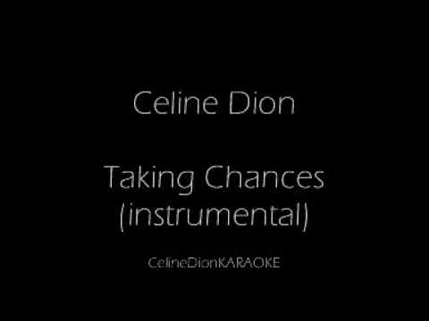 Taking Chances (Piano) KARAOKE/INSTRUMENTAL