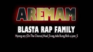 Blasta Rap Family AREMAM 2017