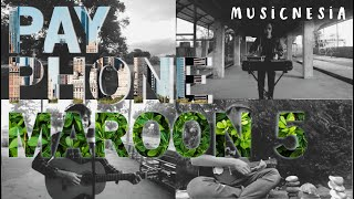 Maroon 5 - Payphone - Musicnesia Cover (new Version)