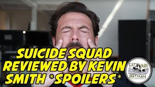 SUICIDE SQUAD REVIEWED BY KEVIN SMITH *SPOILERS*