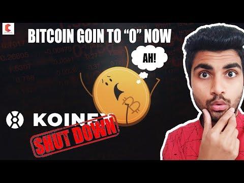 🔥🔥BITCOIN GOIN TO 0, BITCOIN END IN INDIA KOINEX EXCHANGE SHUTDOWN -  CRYPTOVEL