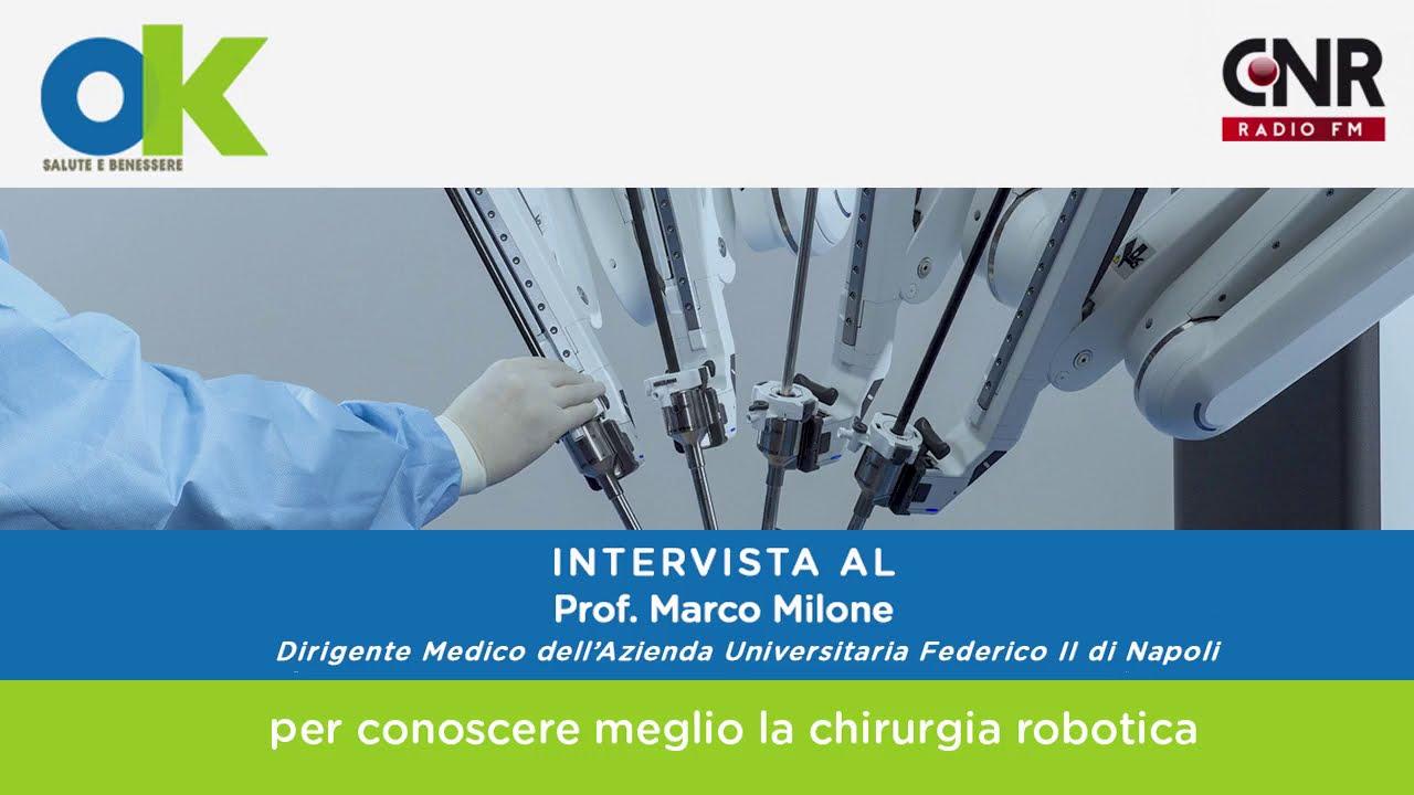 Ok Salute E Benessere 3 Domande Per Conoscere Meglio La Chirurgia Robotica Da Vinci Youtube