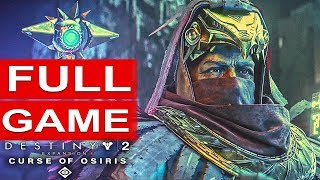 DESTINY 2 Curse Of Osiris Gameplay Walkthrough Part 1 Story Campaign FULL GAME [1080p HD 60FPS PC]