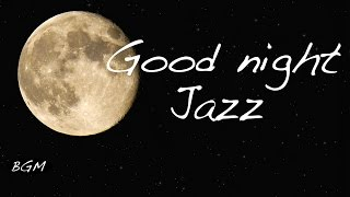 【Chill Out Music】Jazz ballade Music - Music for relax - Background Music