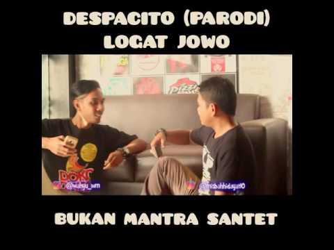 DESPACITO (PARODI). Logat Jowo