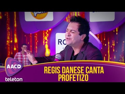 Teleton 2015 - Regis Danese canta Profetizo