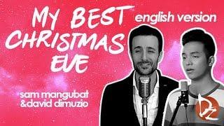 My Best Christmas Eve - feat. Sam Mangubat (David DiMuzio - Official Music Video) - English Version