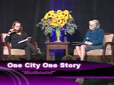 2011 One City, One Story - Mudbound Author Talk - Low Quality